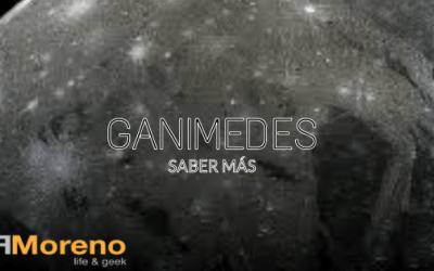 Saber más sobre Ganimedes.