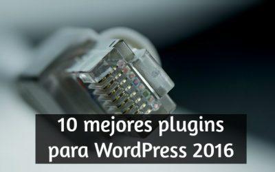 10 mejores plugins para Worpress 2016