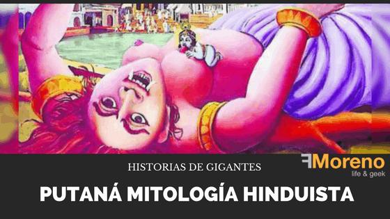 Historias de Gigantes ( Putaná mitología hinduista)