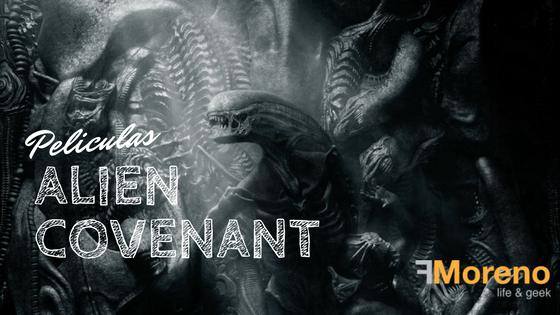 Alien Covenant, precuela de Alien el 8vo Pasajero