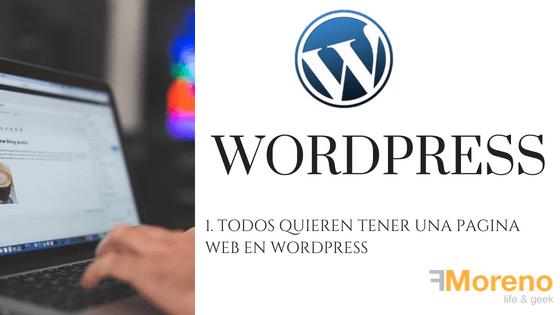 1. Todos quieren tener una pagina web en WordPress