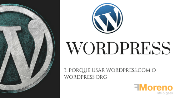3. Porque usar WordPress.com o WordPress.org