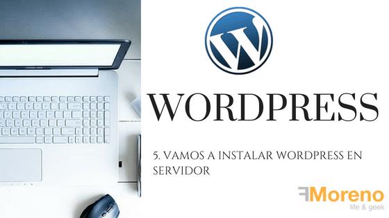 5. Vamos a instalar WordPress en servidor
