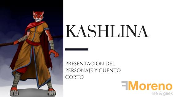 Kashlina, presentacion y cuento de un personaje