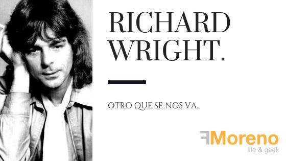 Richard Wright.. Otro que se nos va.